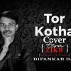 Tor Kotha (Cover)Dipankar Das