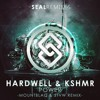 Hardwell X KSHMR - Power (STVW & Mountblaq Remix) [SEAL EXCLUSIVE]