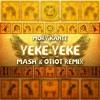 Mory Kante - Yeke Yeke (MASH & OTIOT Remix)