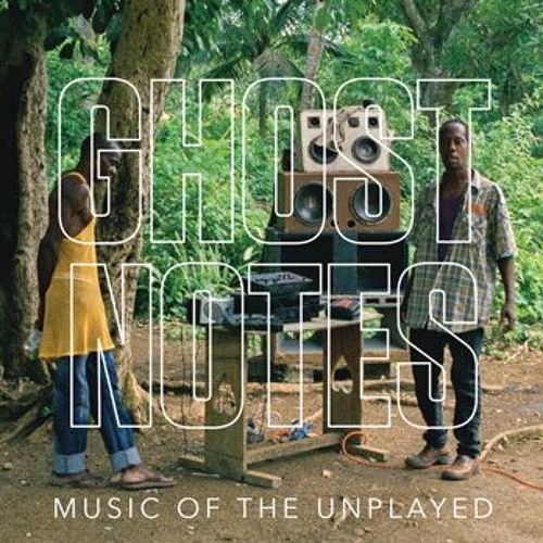 """Brian """"B+"""" Cross, Ghostnotes: Music of the Unplayed"""