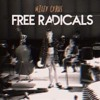 Free Radicals (Cover) - Miley Cyrus