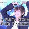 [BTS]ARMYs SONG FOR TAEHYUNG