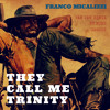 They Call Me Trinity (Tam Tam Remix)