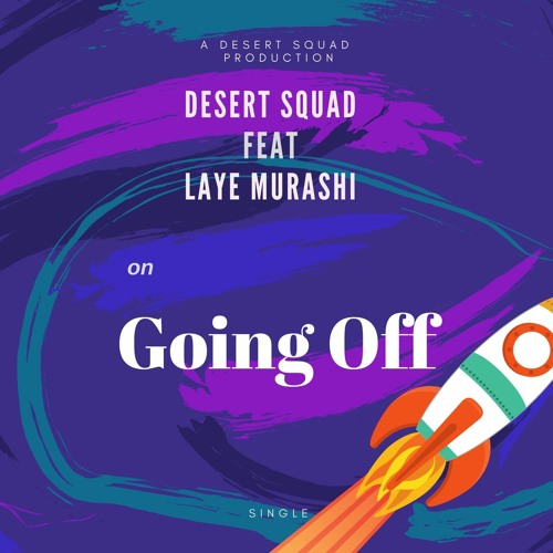 Going off ( feat Laye Murashi )  >>> Video In Description <<<