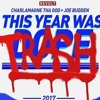 Charlamagne Tha God & Joe Budden_ This Year Was DopeTrash 2017.mp3