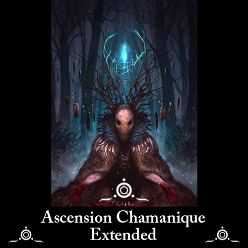 Ascension Chamanique Extended