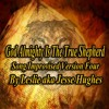 God Almighty Is The Shepherd Song Impro Version Four