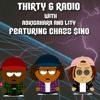 THIRTY 6 RADIO EP. 2 (FEAT. CHAZZ $INO)