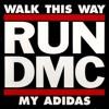 Run-DMC - My Adidas (Corey J Bootleg) [FREE DL]