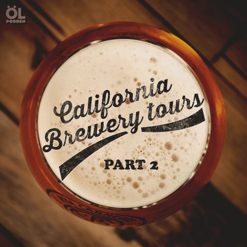 California Brewery Tour Part 2 of 2