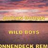 DURAN DURAN - WILD BOYS (SONNENDECK REMIX)