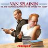 012: Van Splainin (or, The Cultural Significance of Edward Van Halen) - House Of Pain