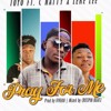 Download Pray For Me Ft. C Natty & Leke Lee (Prod by Five Oh & Mixed by Crespin) Mp3