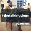The Talking Drum Story