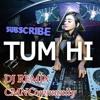 🎶TUM HI HO DJ REMIX FILDAN DAA3 Terlaris Mantap Jiwa 2017 ¦ CMNCommunity