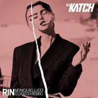 RIN - Monica Bellucci (DJ KATCH Remix) BUY = FREE DL Artwork