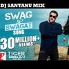 Swag Se Swagat Song - Tiger Zinda Hai - (DJ SANTANU+MULTISOFT SOUND PRODUCTION+ ASHOKNAGAR )