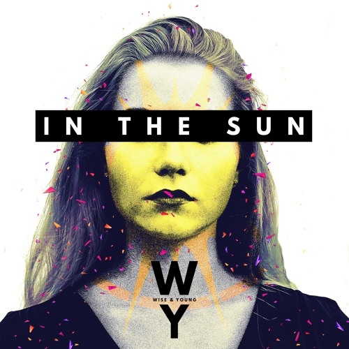 Wise & Young - In The Sun