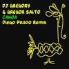 Gregor Salto DJ Gregory - Canoa (Diego Prado Remix)