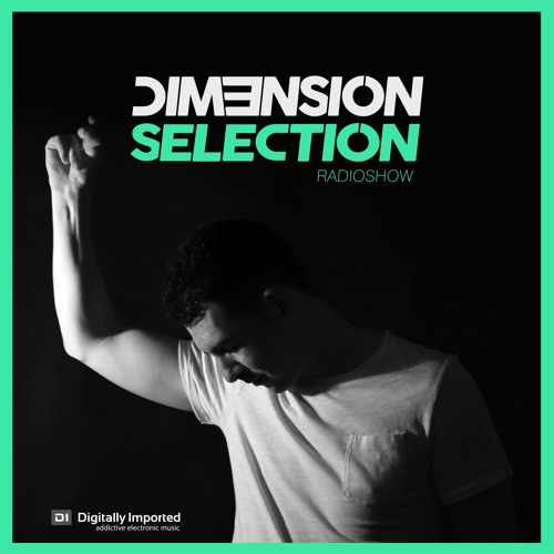 DIM3NSION Selection - Radio & Guestmixes