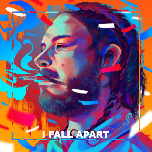 Post Malone I Fall Apart Guitar: I Fall Apart (Konstellation Remix) By Trap