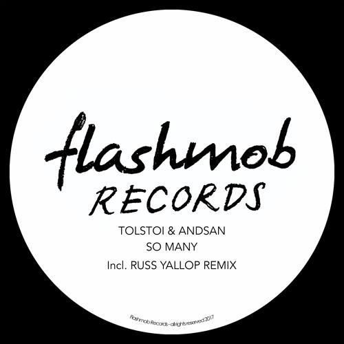 Tolstoi & Andsan - So Many (Russ Yallop Remix) [Flashmob Records] [MI4L.com]