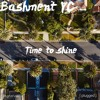 Bashment YC - Time To Shine
