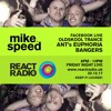 Mike Speed | React Radio Uk | 221217 | FNL | 8-10pm | Ant's Euphoria Bangers | Trance | Show 41