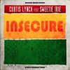 Curtis Lynch - Insecure (feat. Sweetie Irie)