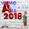 Dj Axion - Vamo Activao All 2018