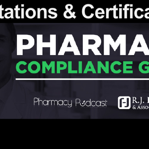 Attestations & Certifications: Pharmacy Compliance Guide  - PPN Episode 522