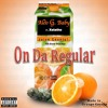 On Da Regular ft Xelatho (Prod. by Kin Rich)