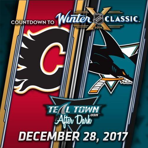 Teal Town USA After Dark (Postgame) - Sharks vs Flames - 12-28-2017