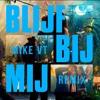 Ronnie Flex - Blijf Bij Mij Ft. Maan (MIKE VT Remix) buy   free download