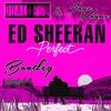 Ed Sheeran - Perfect (DualXess & Jane Vogue Bootleg)