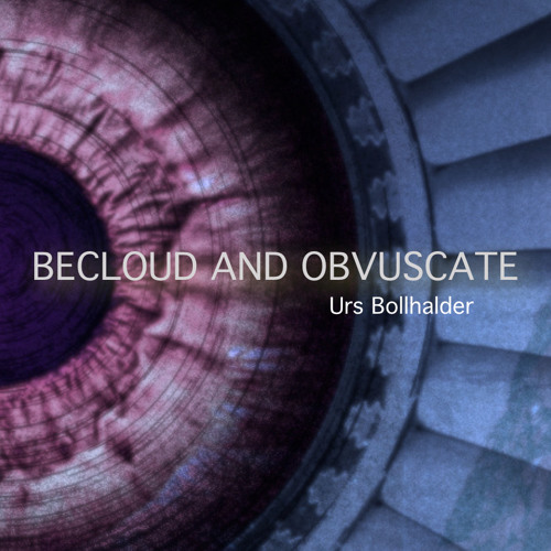 BECLOUD & OBVUSCATE