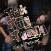 Tak_Tun_Tuang-(Gomez Lx™___PetWang)_Remix.mp3