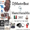MasterManiaMix 2017  The Best Of The Year ..(Including December & Gennary2018 Hits) By DjMasterBeat
