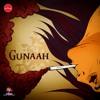 Gunaah - SaaR | Jam Street Music
