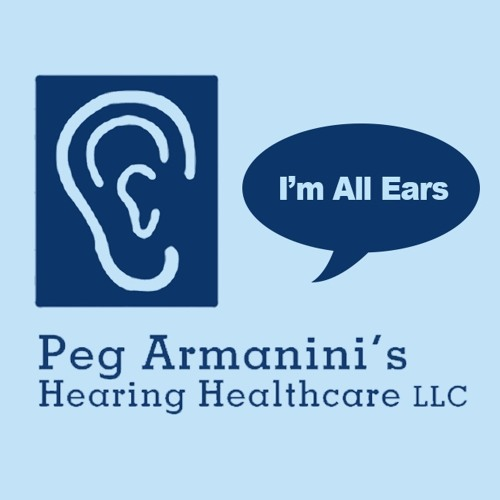 Peg Armanini's Hearing Healthcare