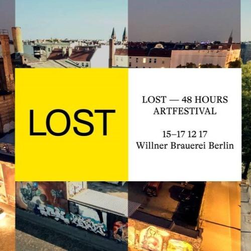 SLOTMACHINE @ LOST48 HOURS ARTFESTIVAL Willner Brauerei Berlin 15–17 12
