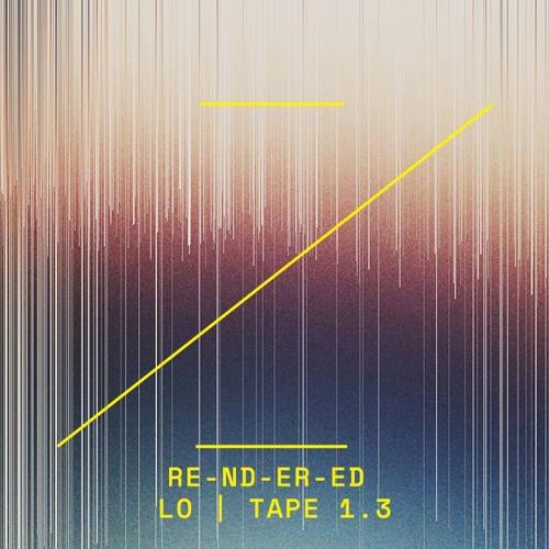 RE-ND-ER-ED | LO | TAPE 1.3