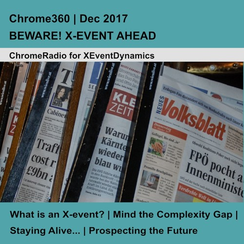 Chrome360 | BEWARE! X-EVENT AHEAD! | Dec 2017