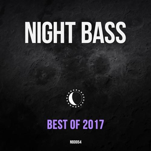 Best of Night Bass 2017