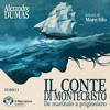 Alexandre Dumas - Il Conte di Montecristo - Tomo I - Da marinaio a prigioniero (download)