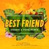 🔥👨🏼🚒FIREBÔNUS // KRASH! & Fenk - Best Friend [FREE DOWNLOAD]