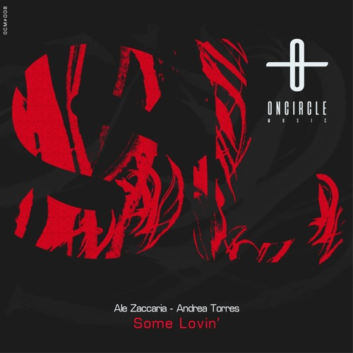 Ale Zaccaria, Andrea Torres - Some Lovin' (Original Mix)