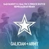 Bad Bunny x J Balvin x Prince Royce - Sensualidad (Galician Army Remix)
