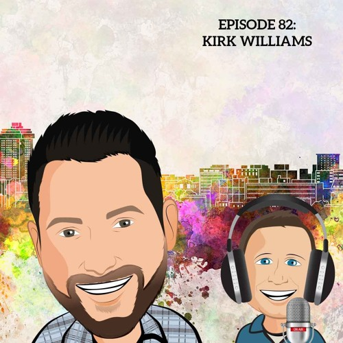 82 Growing A PPC Agency With Kirk Williams