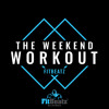 FitBeatz - The Weekend Workout #094 [NYE Edition]